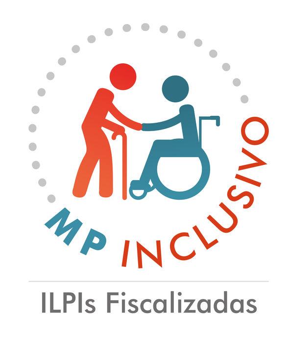 A imagem mostra logo do projeto ''MP INCLUSIVO - ILPIs Fiscalizadas'', composta pela ilustração de um idoso cumprimentando uma pessoa cadeirante.