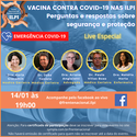Live discutiu vacina contra COVID-19 nas ILPIs